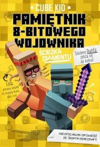 Ścieżka diamentu Minecraft pamiętnik 8 bitowego wojownika Tom 4