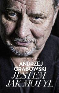 Andrzej Grabowski. Jestem jak motyl