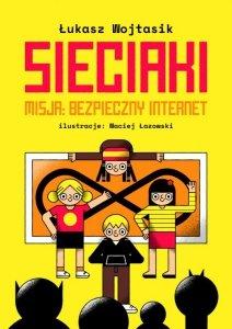Sieciaki. Misja bezpieczny internet