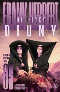 Heretycy Diuny. Kroniki Diuny. Tom 5 wyd. 2