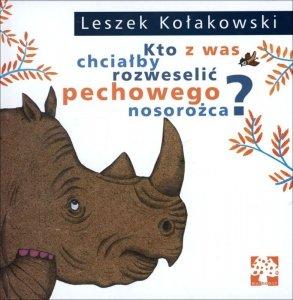 Kto z was chciałby rozweselić pechowego nosorożca? wyd. 2