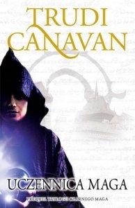 Uczennica maga. Prequel Trylogii Czarnego Maga wyd. 3