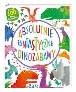 Absolutnie fantastyczne dinozabawy