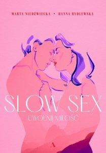 Slow sex. Uwolnij miłość wyd. 2021