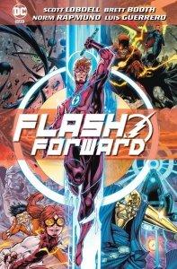 Flash Forward. Tom 1