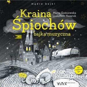 CD MP3 Kraina Śpiochów. bajka muzyczna wyd. 2