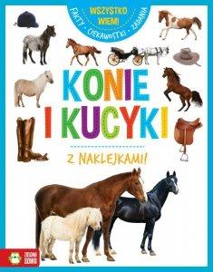 Konie i kucyki. Wszystko wiem!