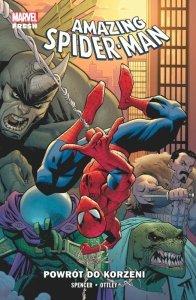 Powrót do korzeni. Amazing Spider-Man. Tom 1