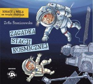 CD MP3 Zagadka stacji kosmicznej. Ignacy i Mela na tropie złodzieja