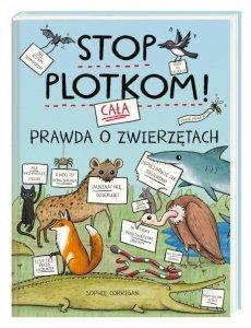 Stop plotkom! Cała prawda o zwierzętach
