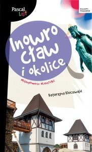 Inowrocław i okolice. Pascal Lajt