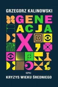 Generacja X, czyli kryzys wieku średniego