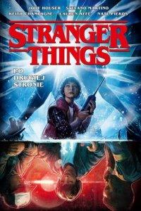 Po drugiej stronie. Stranger Things komiks wyd. 2021
