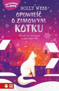 Opowieść o zimowym kotku. Zaopiekuj się mną