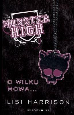 Monster high Tom 3 o wilku mowa