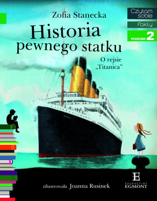 Historia pewnego statku. Czytam sobie. Poziom 2