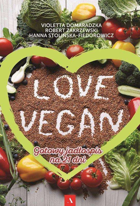 Love vegan gotowy jadłospis na 21 dni