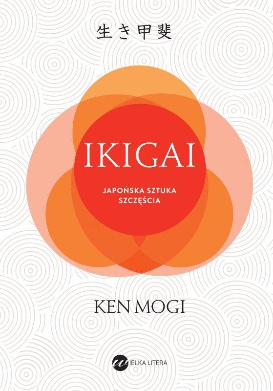 Ikigai japoński sposób na to jak znaleźć sens w życiu