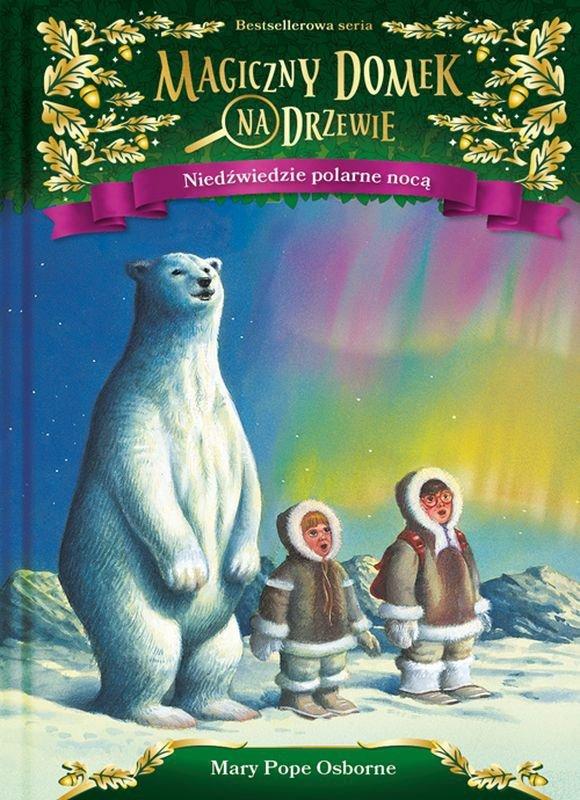 Niedźwiedzie polarne nocą Magiczny domek na drzewie