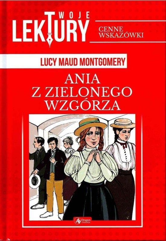 Ania z Zielonego Wzgórza twoje lektury