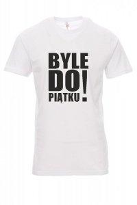 Koszulka biała - znakowanie - BYLE DO PIĄTKU