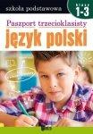 Paszport trzecioklasisty Język polski klasa 1-3