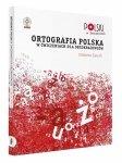 Ortografia polska w ćwiczeniach dla obcokrajowców