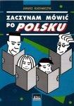 Zaczynam mówić po polsku + 2 CD