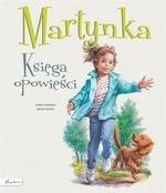 Martynka. Księga opowieści.