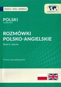 Polski na dobry start. Rozmówki polsko-angielskie dla początkujących