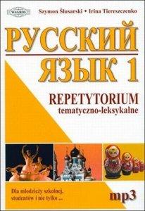 Russkij Jazyk. Repetytorium tematyczno-leksykalne. Część 1 + nagrania mp3 do pobrania