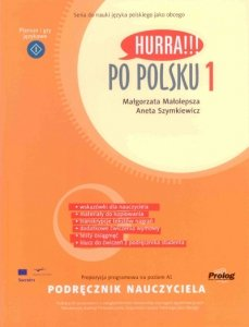 Hurra Po Polsku 1. Podręcznik nauczyciela
