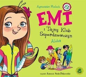 Emi i Tajny Klub Superdziewczyn Tom 11 Aloha