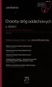 Choroby dróg oddechowych u dzieci W gabinecie lekarza specjalisty