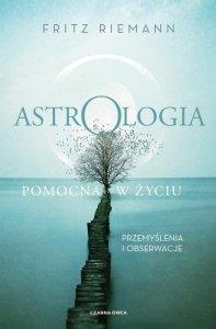 Astrologia pomocna w życiu Przemyślenia i obserwacje
