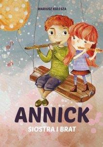 Annick. Siostra i brat