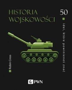 50 idei które powinieneś znać. Historia wojskowości