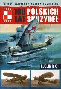 100 Lat Polskich Skrzydeł Lublin R.XIII