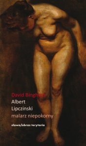 Albert Lipczinski Malarz niepokorny