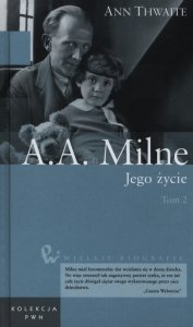 A.A. Milne Jego życie Tom 2