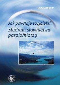 Jak powstaje socjolekt Studium słownictwa paralotniarzy
