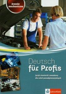 Deutsch fur Profis Branża mechaniczna Podręcznik z ćwiczeniami z płytą CD