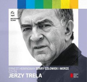 Stary człowiek i morze czyta Jerzy Trela