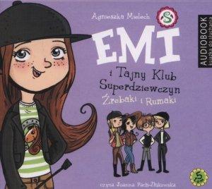 Emi i Tajny Klub Superdziewczyn Tom 5 Źrebaki i Rumaki