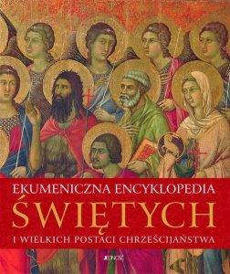 Ekumeniczna encyklopedia świętych i wielkich postaci chrześcijaństwa