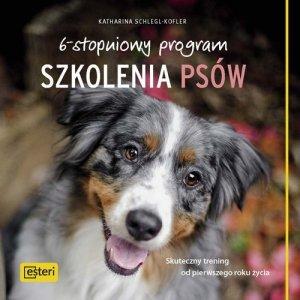 6-stopniowy program szkolenia psów