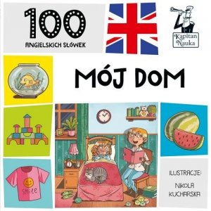 100 pierwszych słówek 100 angielskich słówek Mój dom