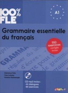 100% FLE Grammaire essentielle du francais A1 + CD