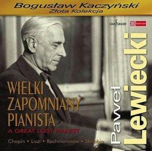 Paweł Lewiecki. Wielki zapomniany pianista