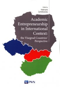 Academic Entrepreneurship in International Context: the Visegrad Countries' Perspective